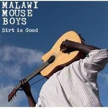 Malawi Mouse Boys: Dirt Is Good, CD