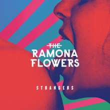 The Ramona Flowers: Strangers (Limited-Edition), LP