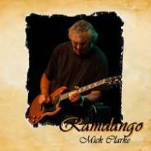 Mick Clarke: Ramdango, CD