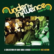 Under The Influence 6 - Rare Soul & Disco Compiled By Faze Action, 2 CDs