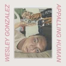 Wesley Gonzalez: Appalling Human (Limited Edition) (Pink Vinyl), LP