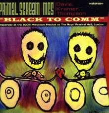 Primal Scream & Mc5: Black To Comm/live At The Roya, 3 CDs