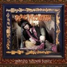 Dave Kusworth: Princess Thousand Beauty, 2 CDs