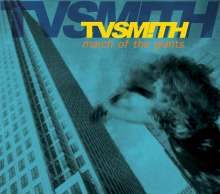 TV Smith: March Of The Giants (2012 Re-Master), CD