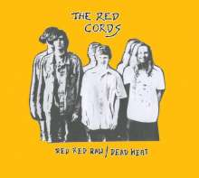 Red Cords: Red Red Raw/Dead Heat, CD