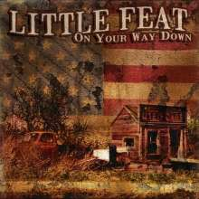 Little Feat: On Your Way Down, 2 CDs