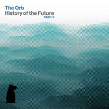 The Orb: History Of The Future Part 2  (3 CD + DVD), 3 CDs