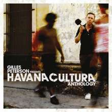 Gilles Peterson: Havana Cultura: Anthology, 2 CDs