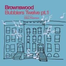 Gilles Peterson: Brownswood Bubblers Twelve, Pt.1, LP