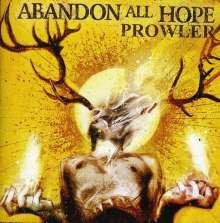 Abandon All Hope: Prowler, CD