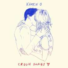 Karen O (Karen Lee Orzolek): Crush Songs (Limited Edition), CD