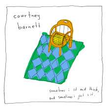 Courtney Barnett: Sometimes I Sit And Think, And Sometimes I Just Sit, LP