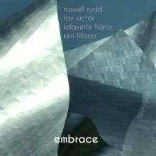 Roswell Rudd, Fay Victor, Lafayette Harris & Ken Filiano: Embrace, CD