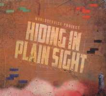 Worldservice Project: Hiding In Plain Sight, CD