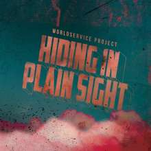 Worldservice Project: Hiding In Plain Sight, LP