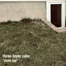 Three-Layer Cake: Stove Top (Green Vinyl), LP