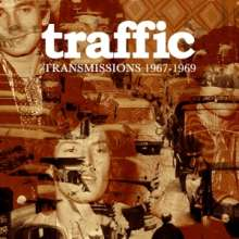 Traffic: Transmissions 1967 - 1969, 2 CDs