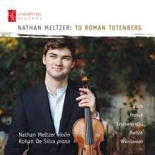 Nathan Meltzer - To Roman Totenberg, CD