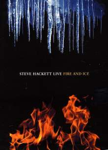Steve Hackett: Fire And Ice: Live 2010, DVD
