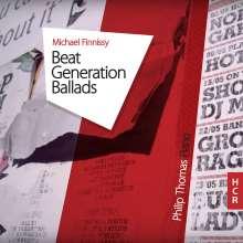 Michael Finnissy (geb. 1946): Beat Generation Ballads, CD