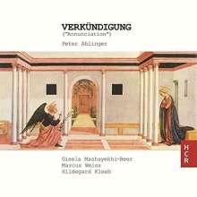 Peter Aiblinger (geb. 1959): Verkündigung, CD