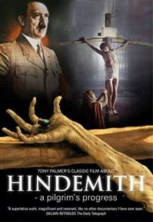 Paul Hindemith (1895-1963): Hindemith - A Pilgrim's Progress (Ein Tony Palmer-Film), DVD