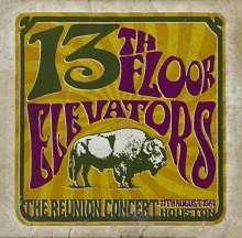 The 13th Floor Elevators: Reunion Concert, CD