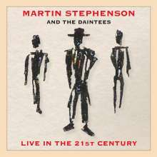 Martin Stephenson: Live In The 21st Century, CD