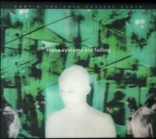 Moby & The Void Pacific Choir: These Systems Are Failing (Deluxe Edition), CD