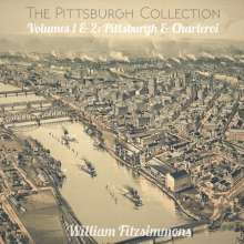William Fitzsimmons: The Pittsburgh Collection - Volumes 1&2: Pittsburgh & Charleroi, LP