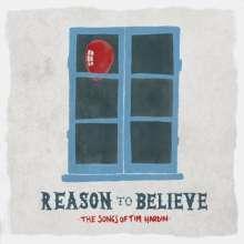 Reason To Believe - Songs Of Tim Hardin (180g), LP