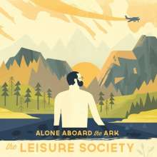 The Leisure Society: Alone Aboard The Ark, CD
