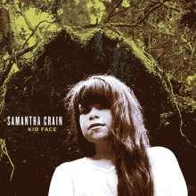 Samantha Crain: Kid Face (180g), LP