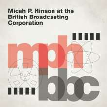 Micah P. Hinson: At The British Broadcasting Corporation, CD