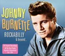 Johnny Burnette: Rockabilly & Beyond, 2 CDs