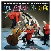 Bill Haley: The Very Best Of Bill Haley & His Comets, 2 CDs