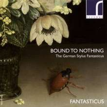 Fantasticus - Bound to Nothing, CD