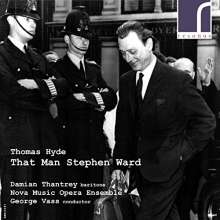 Thomas Hyde (geb. 1978): That Man Stephen Ward, CD