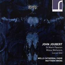John Joubert (geb. 1927): Markus-Passion op.180, CD