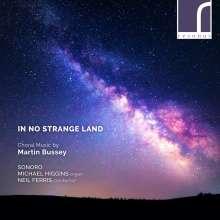 Martin Bussey (geb. 1958): Chorwerke, CD