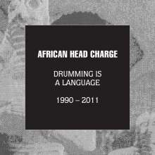 African Head Charge: Drumming Is A Language 1990 - 2011, 5 CDs