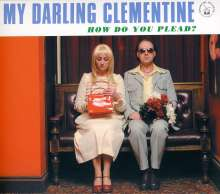 My Darling Clementine: How Do You Plead?, CD
