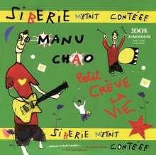 Manu Chao: Sibérie M'Etait Contéee, 2 LPs und 1 CD