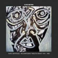 Clive Mitten: Suite Cryptique Recomposing Twelfth Knight 1978 - 1983, 2 CDs