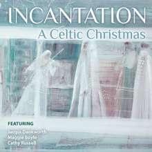 Dankworth,Jacqui/Boyle,Maggie/Russell,Cathy: Incantation: A Celtic Christmas, CD