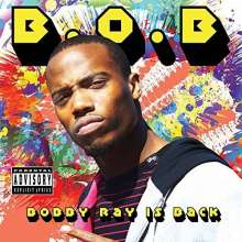 B.o.b: Bobby Ray Is Back, CD