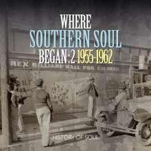 Where Southern Soul Began Vol.2: 1955 - 1962, 2 CDs