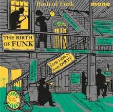 The Birth Of Funk (mono), 2 LPs