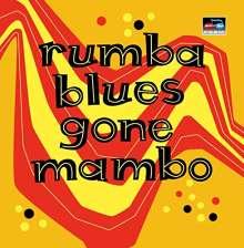 Rumba Blues Gone Mambo, 2 CDs