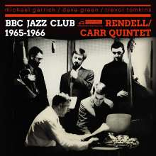 Don Rendell & Ian Carr: Bbc Jazz Club Sessions 1965 - 1966, CD